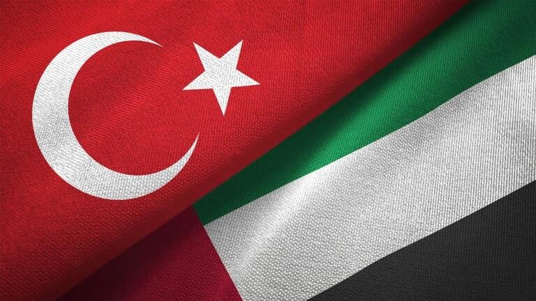 مسؤولون يتحدثون عن توجهات جديدة في العلاقات بين تركيا والإمارات